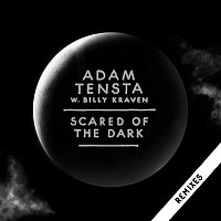 Adam Tensta – Scared Of The Dark (Remix EP) (Standard Version)