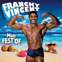 Francky Vincent – Mon Fest'Of