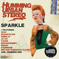 Humming Urban Stereo – Sparkle