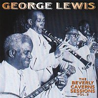 George Lewis – The Beverly Caverns Sessions, Vol. 2