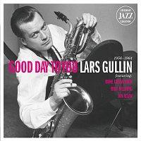 Lars Gullin – Lars Gullin - Good Day To You - Swedish Jazz Legends