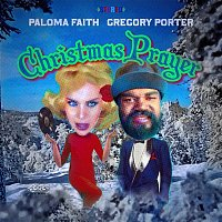 Paloma Faith & Gregory Porter – Christmas Prayer
