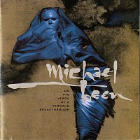 Michael Been – On The Verge Of A Nervous Breakthough