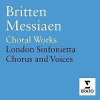 Terry Edwards, London Sinfonietta Chorus, London Sinfonietta Voices, Choristers of St. Paul's Cathedral – Britten & Messiaen - Choral Works