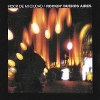 Manal – Rock De Mi Ciudad - Rockin' Buenos Aires