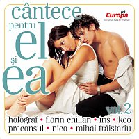 Různí interpreti – Cantece Pentru El Si Ea - Vol. 2