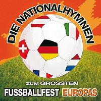 Různí interpreti – Die Nationalhymnen zum groszten Fuszballfest Europas