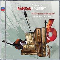 Les Talens Lyriques, Christophe Rousset – Rameau: Six Concerts en sextuor
