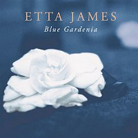 Etta James – Blue Gardenia