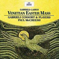Gabrieli Consort, Paul McCreesh – Gabrieli / Lassus: Venetian Easter Mass