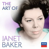Dame Janet Baker – The Art Of Janet Baker