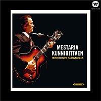 Various Artists.. – Mestaria kunnioittaen - tribuutti Tapio Rautavaaralle