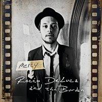 Rocco DeLuca And The Burden – Mercy