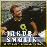 Jakub Smolík – Dopisy lásky - Vzpomínka na Blaník