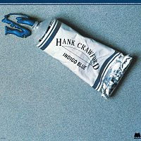 Hank Crawford – Indigo Blue