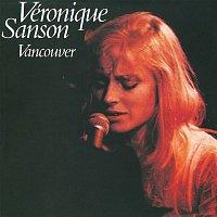 Véronique Sanson – Vancouver (Edition Deluxe)