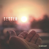B. Wright, D. Reed – Better [feat. D. Reed]