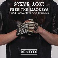 Steve Aoki, Machine Gun Kelly – Free The Madness (Remixes)