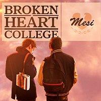 Broken Heart College – Mesi