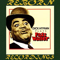 Dick Hyman – Plays Fats Waller (HD Remastered)