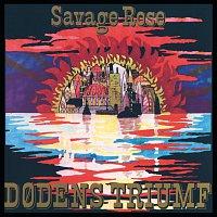 The Savage Rose – Dodens Triumf