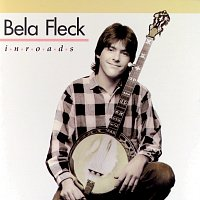 Béla Fleck – Inroads