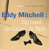 Eddy Mitchell – Big Band Casino De Paris 93