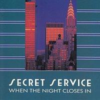Secret Service – When The Night Closes In