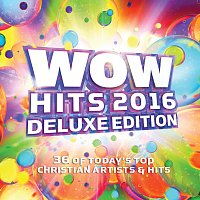 Různí interpreti – WOW Hits 2016 [Deluxe Edition]