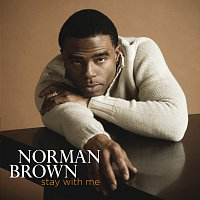 Norman Brown – Stay With Me [iTunes Exclusive]