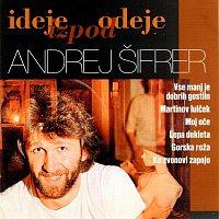 Andrej Šifrer – Ideje izpod odeje