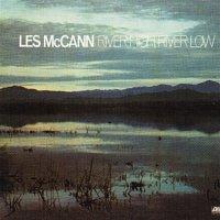 Les McCann – River High, River Low