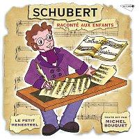 Přední strana obalu CD Le Petit Ménestrel : Schubert raconté aux enfants