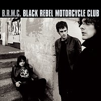 Black Rebel Motorcycle Club – B.R.M.C.