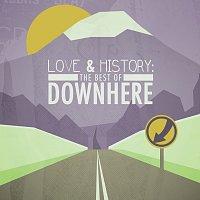 Downhere – Love & History: The Best Of Downhere