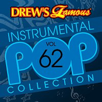The Hit Crew – Drew's Famous Instrumental Pop Collection [Vol. 62]