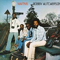 Bobby Hutcherson – Waiting