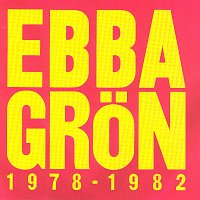 Ebba Gron – Ebba Gron 1978 - 1982