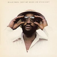 Billy Paul – Got My Head On Straight