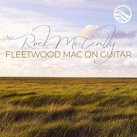 Erik Halbig – Rock Me Gently: Fleetwood Mac on Guitar