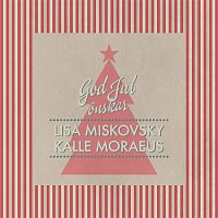 Kalle Moraeus, Lisa Miskovsky – God Jul onskar