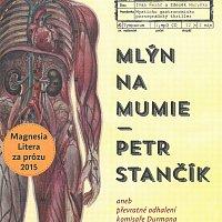 Ivan Řezáč, Zdeněk Maryška – Mlýn na mumie (MP3-CD)
