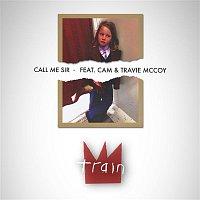 Train, Cam, Travie McCoy – Call Me Sir