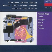 Pascal Rogé, Catherine Cantin, Maurice Bourgue, Michel Portal – Musique de Chambre Francaise