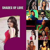 Bhanu Pratap, Jaspinder Narula, Deane Sequeira, Sonu Kakkar, Arpita Mukherjee – ArtistAloud Shades Of Love