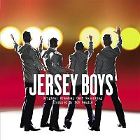 Jersey Boys – Jersey Boys Original Broadway Cast Recording