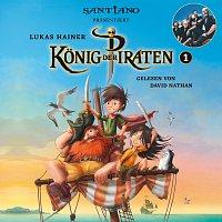 David Nathan, Santiano – Lukas Hainer: Konig der Piraten 1 - prasentiert von Santiano