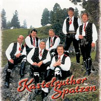 Kastelruther Spatzen – Bei uns in Sudtirol