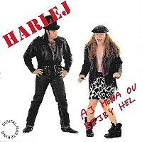 Harlej – Aj mena ou bejby hel
