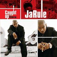 Ja Rule – Caught Up